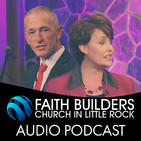 Faith Builders Little Rock (Audio)
