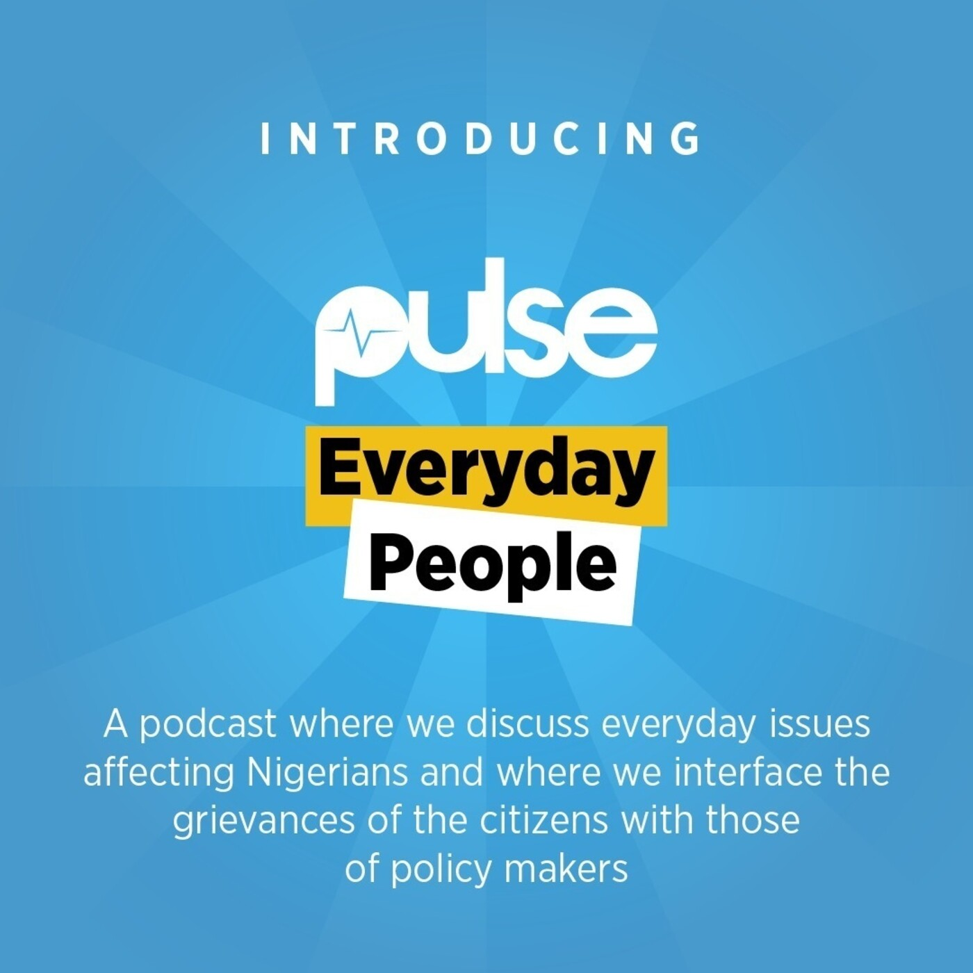 Pulse Everyday People Ep.20: Buhari has been a bad boy