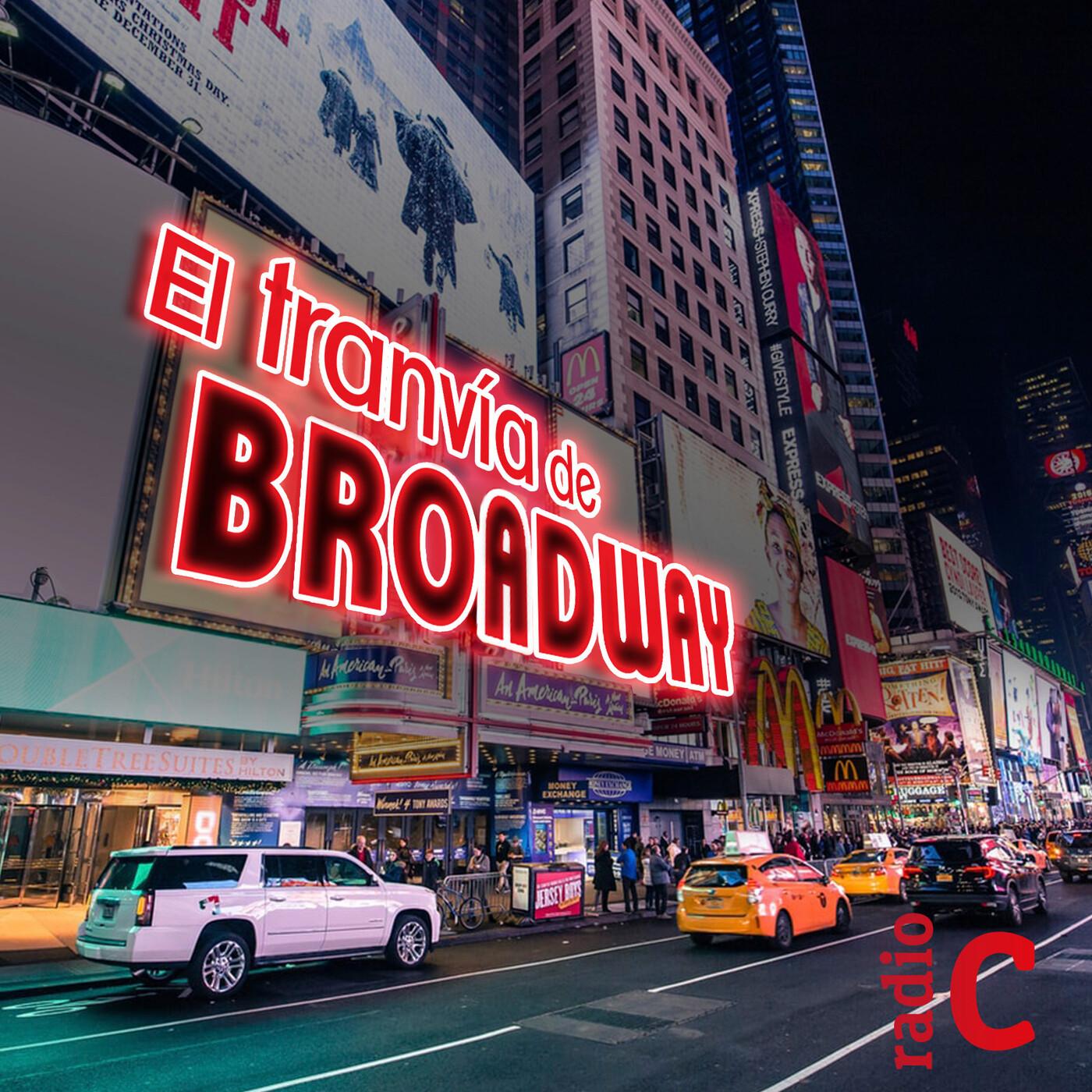 El tranvía de Broadway - El rascacielos de la Música Vol 12. - 18/07/20
