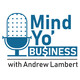 Mind Yo' Business S3:E9: The Business of promotion. Putting your name on stuff