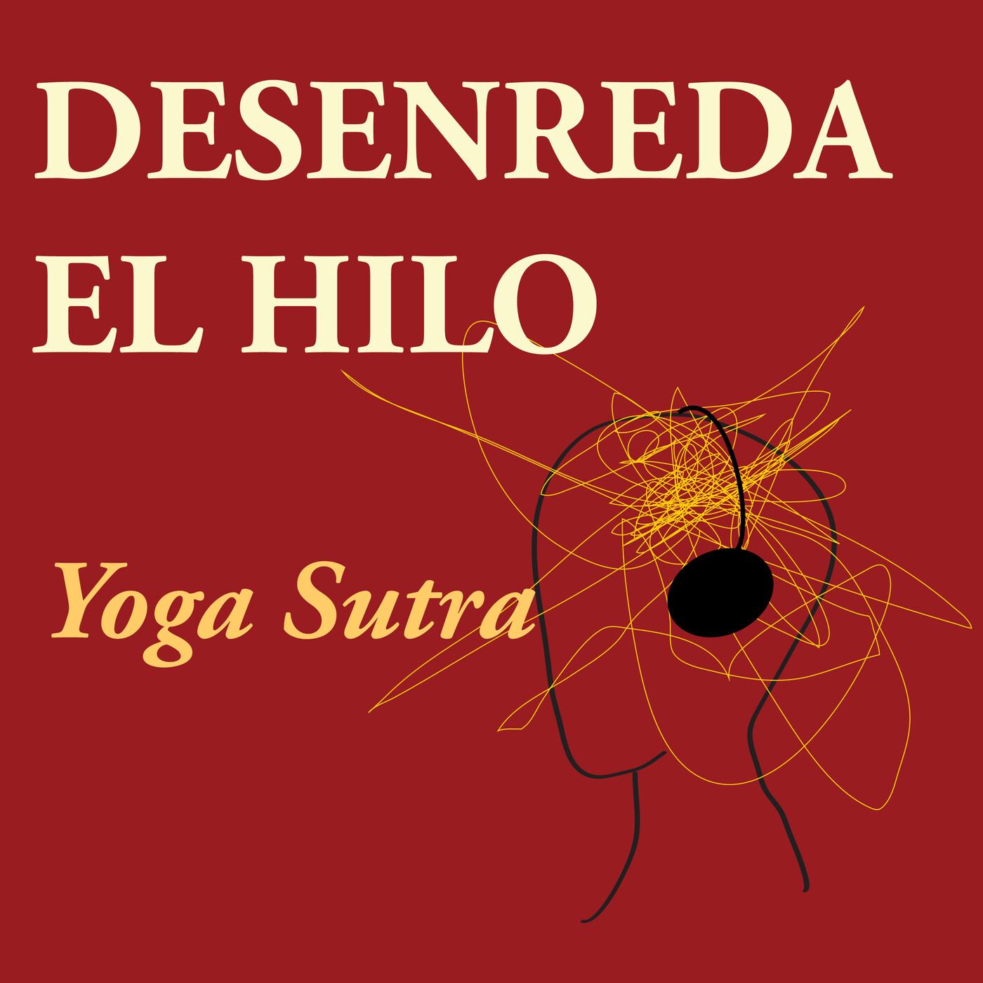 Yoga Sutras 2.30 y 2.31 Los Yamas, Sabias formas de reducir tension