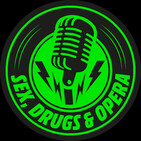 "Sex, Drugs, and Opera - S3 E2 - ""Mind the Gap"" - Feb. 15th 2020"