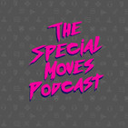 Squad Shanties | Special Moves Podcast Episode #41