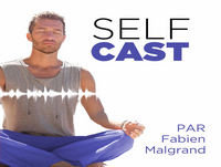 LES 4 GRANDS EXERCICES SPIRITUELS (SelfCast n°72)