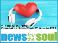 NEWS FOR THE SOUL: Life Changing Highlights and Soul Happy at Noon