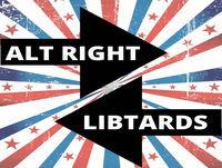 Alt Right Libtards