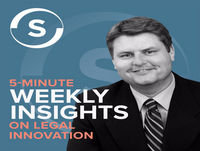 Legal Innovation 5-Minute Weekly Insights - February 21, 2019