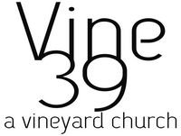 Vine39 Distinctives Part 4- Bearing Fruit
