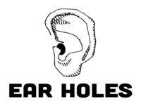 Ear Holes