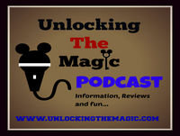 Unlocking The Magic | Disney World Podcast |Disney