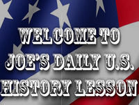 Joe's Daily U.S. History lesson -- August 17