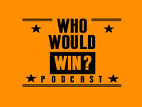085 Who Would Win? Potluck Pt. 3