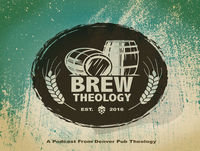 """Episode 91: """"The Future is Female"""" with Jersey Brew Theology - Part 2"""