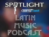 Latin Spotlight Show | Episode #4
