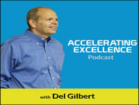 Accelerating Excellence, Episode 59-Essential Life Skills: The Big 7