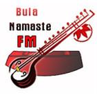 - Bula Namaste FM