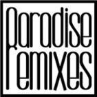 Paradise Remixes Radio