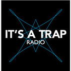 It's a Trap Radio