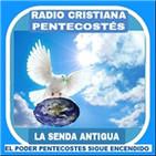 RADIO CRISTIANA PENTECOSTES LA SENDA ANTIGUA
