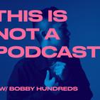 Bobby Hundreds