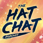 The Hat Chat Podcast