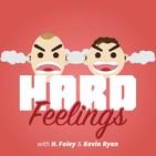 Hard Feelings: A Comedy Podcas