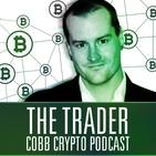 The Trader Cobb Crypto Podcast