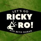 Let's Go Ricky Ro! with B