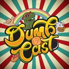 dumbcastpodcast@gmail.com (Dum