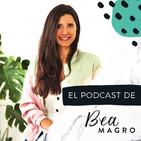 El Podcast de Bea Magro