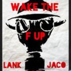 Wake The F Up