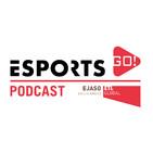 Esports GO! Podcast