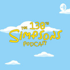 The 138th Simpsons Podcast!