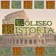 El Coliseo De La Historia