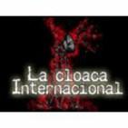 La Cloaca Internacional