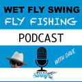 Dave Stewart:  Fly Fishing and