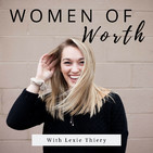 Women of Worth Podcast