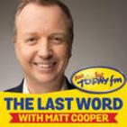 The Last Word with Matt Cooper