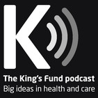 The King's Fund podcast