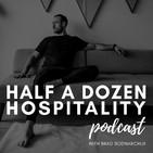 The Half A Dozen Hospitality P