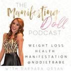 Manifesting Doll  | Weight Los