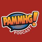 PAMMHG! PODCAST