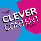 Clever Content Podcast