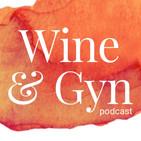 Wine & Gyn: Real Talk Abou
