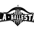 LA BALLESTA