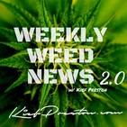 Weekly Weed News 2.0 w/Kief Pr