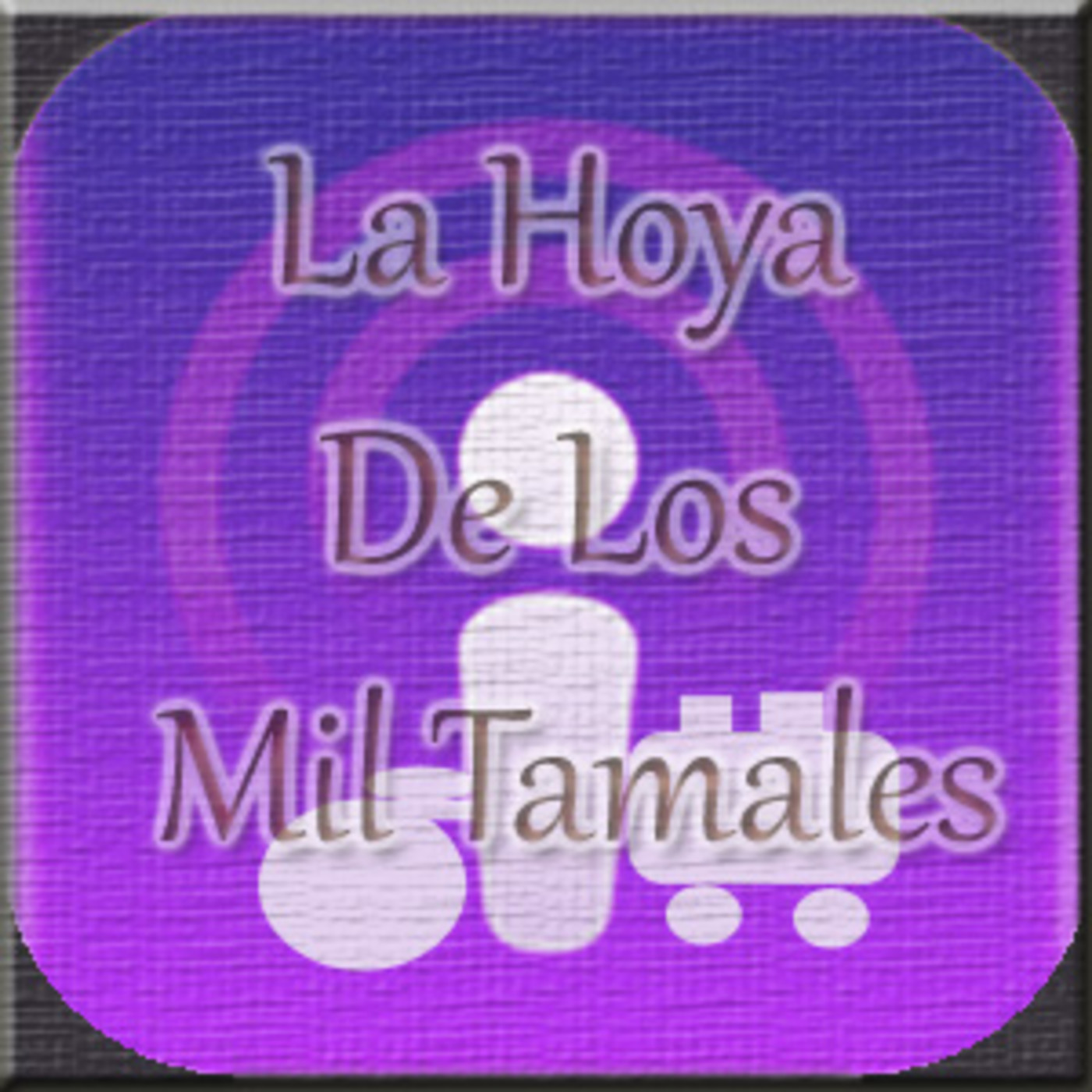 La Hoya De Los Mil Tamales