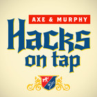 Hacks on Tap with David Axelro