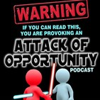 """""""Attack Of Opportunity&qu"""