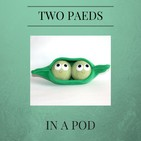 Two Paeds In A Pod